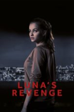 Nonton Film Luna's Revenge (2018) Ganool Lk21 Indoxx1 Subtitle Indonesia Streaming Download