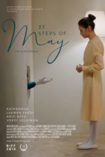 Nonton Film 27 Steps of May (2019) Ganool Lk21 Indoxx1 Subtitle Indonesia Streaming Download