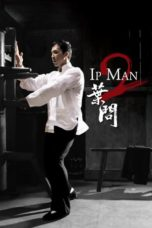 Nonton Film Ip Man 2 (Yip Man 2) (2010) Ganool Lk21 Indoxx1 Subtitle Indonesia Streaming Download