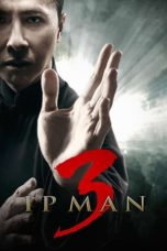 Nonton Film Ip Man 3 (Yip Man 3) (2015) Ganool Lk21 Indoxx1 Subtitle Indonesia Streaming Download