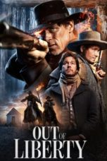 Nonton Film Out of Liberty (2019) Ganool Lk21 Indoxx1 Subtitle Indonesia Streaming Download