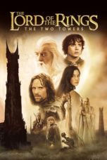 Nonton Film The Lord of the Rings: The Two Towers (2002) Ganool Lk21 Indoxx1 Subtitle Indonesia Streaming Download