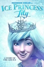 Nonton Film Ice Princess Lily (Tabaluga) (2018) Ganool Lk21 Indoxx1 Subtitle Indonesia Streaming Download