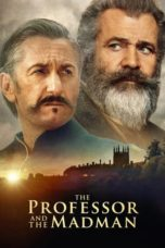 Nonton Film The Professor and the Madman (2019) Ganool Lk21 Indoxx1 Subtitle Indonesia Streaming Download