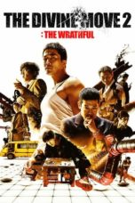Nonton Film The Divine Move 2: The Wrathful (2019) Ganool Lk21 Indoxx1 Subtitle Indonesia Streaming Download