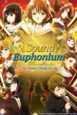 Nonton Film Sound! Euphonium the Movie – Our Promise: A Brand New Day (2019) Ganool Lk21 Indoxx1 Subtitle Indonesia Streaming Download