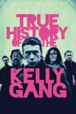 Nonton Film True History of the Kelly Gang (2019) Ganool Lk21 Indoxx1 Subtitle Indonesia Streaming Download