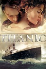 Nonton Film Titanic (1997) Ganool Lk21 Indoxx1 Subtitle Indonesia Streaming Download