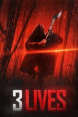 Nonton Film 3 Lives (2019) Ganool Lk21 Indoxx1 Subtitle Indonesia Streaming Download