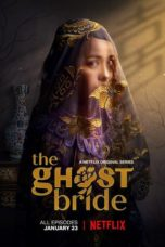 Nonton Film The Ghost Bride (2020) Ganool Lk21 Indoxx1 Subtitle Indonesia Streaming Download