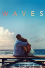 Nonton Film Waves (2019) Ganool Lk21 Indoxx1 Subtitle Indonesia Streaming Download