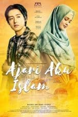 Nonton Film Ajari Aku Islam (2019) Ganool Lk21 Indoxx1 Subtitle Indonesia Streaming Download