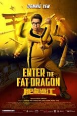 Nonton Film Enter the Fat Dragon (2020) Ganool Lk21 Indoxx1 Subtitle Indonesia Streaming Download