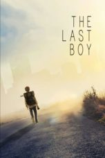 Nonton Film The Last Boy (2019) Ganool Lk21 Indoxx1 Subtitle Indonesia Streaming Download