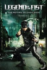 Nonton Film Legend of the Fist: The Return of Chen Zhen (2010) Ganool Lk21 Indoxx1 Subtitle Indonesia Streaming Download
