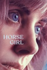Nonton Film Horse Girl (2020) Ganool Lk21 Indoxx1 Subtitle Indonesia Streaming Download