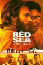 Nonton Film The Red Sea Diving Resort (Operation Brothers) (2019) Ganool Lk21 Indoxx1 Subtitle Indonesia Streaming Download
