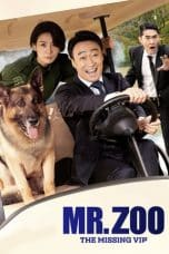 Nonton Film Mr. Zoo: The Missing VIP (2020) Ganool Lk21 Indoxx1 Subtitle Indonesia Streaming Download