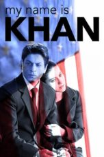 Nonton Film My Name Is Khan (2010) Ganool Lk21 Indoxx1 Subtitle Indonesia Streaming Download