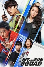 Nonton Film Hit-and-Run Squad (2019) Ganool Lk21 Indoxx1 Subtitle Indonesia Streaming Download
