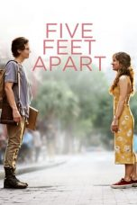 Nonton Film Five Feet Apart (2019) Ganool Lk21 Indoxx1 Subtitle Indonesia Streaming Download