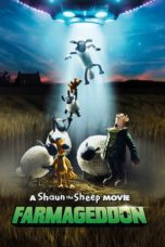 Nonton Film A Shaun the Sheep Movie: Farmageddon (2019) Ganool Lk21 Indoxx1 Subtitle Indonesia Streaming Download