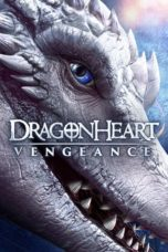 Nonton Film Dragonheart: Vengeance (2020) Ganool Lk21 Indoxx1 Subtitle Indonesia Streaming Download