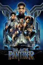 Nonton Film Black Panther (2018) Ganool Lk21 Indoxx1 Subtitle Indonesia Streaming Download