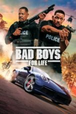 Nonton Film Bad Boys for Life (2020) Ganool Lk21 Indoxx1 Subtitle Indonesia Streaming Download